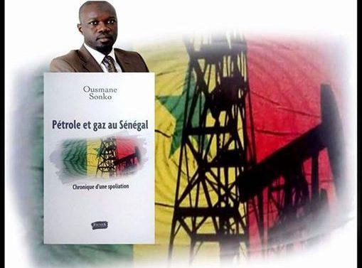 Pétrole et gaz au Sénégal. Chronique d'une spoliation de Ousmane Sonko.