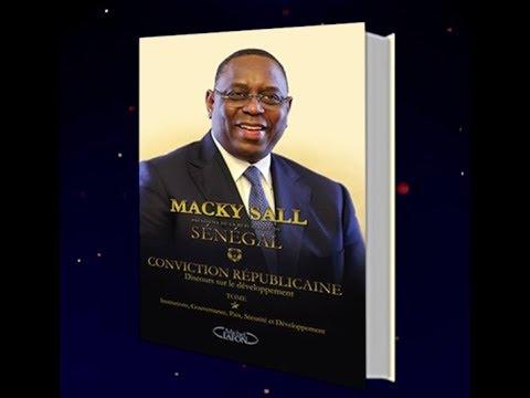 """Le Président de la République Monsieur Macky Sall présente sa """"CONVICTION RÉPUBLICAINE"""", ses détracteurs pêchent dans la rivière marécageuse de l'anecdotique S"""