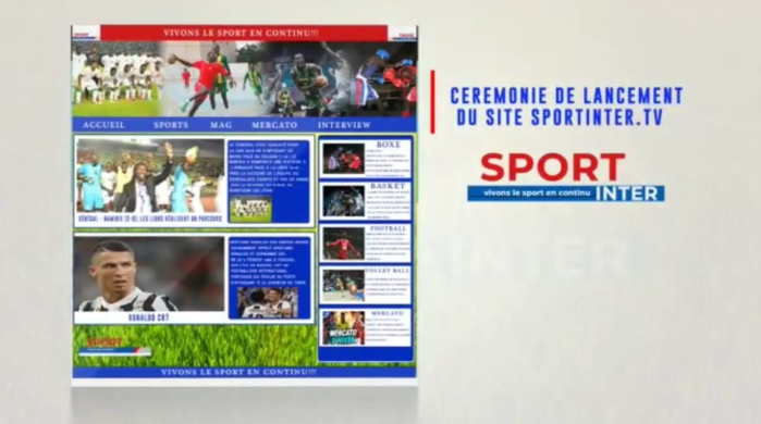 Lancement officiel de Sportinter.tv du journaliste Mbaye Sène