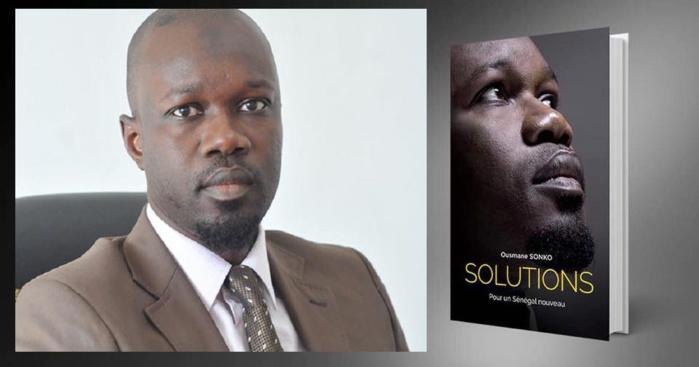 LE CANDIDAT OUSMANE SONKO ET SES PRETENDUES « SOLUTIONS »