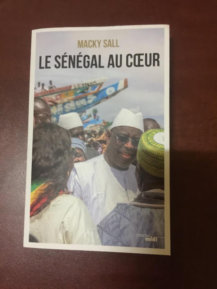 «Le SÉNÉGAL AU CŒUR» : Quand le président s'adresse aux sénégalais à travers un livre