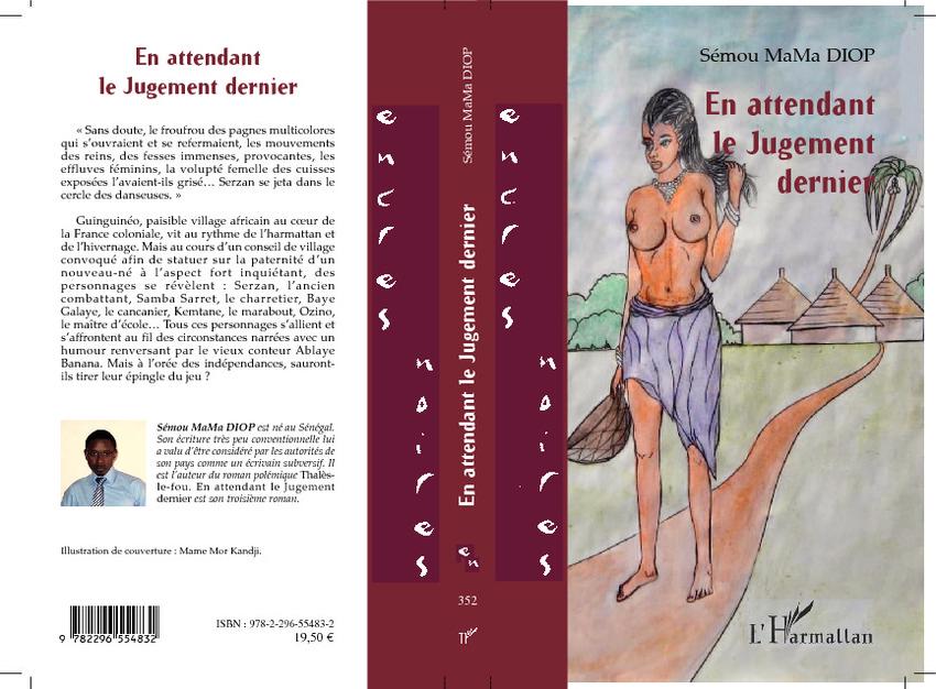 En attendant le Jugement dernier, Le nouveau roman de Sémou MaMa DIOP