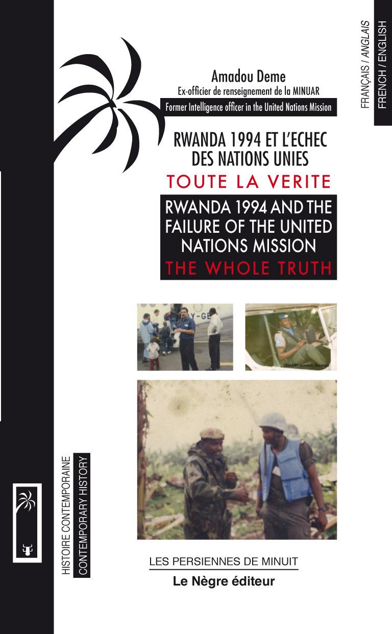 Le Capitaine Dème et la tragédie rwandaise