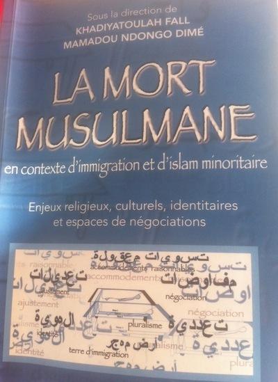 Notes de lecture sur La mort musulmane en contexte d'immigration et d'islam minoritaire. (MOUHAMED ABDALLAH LY)