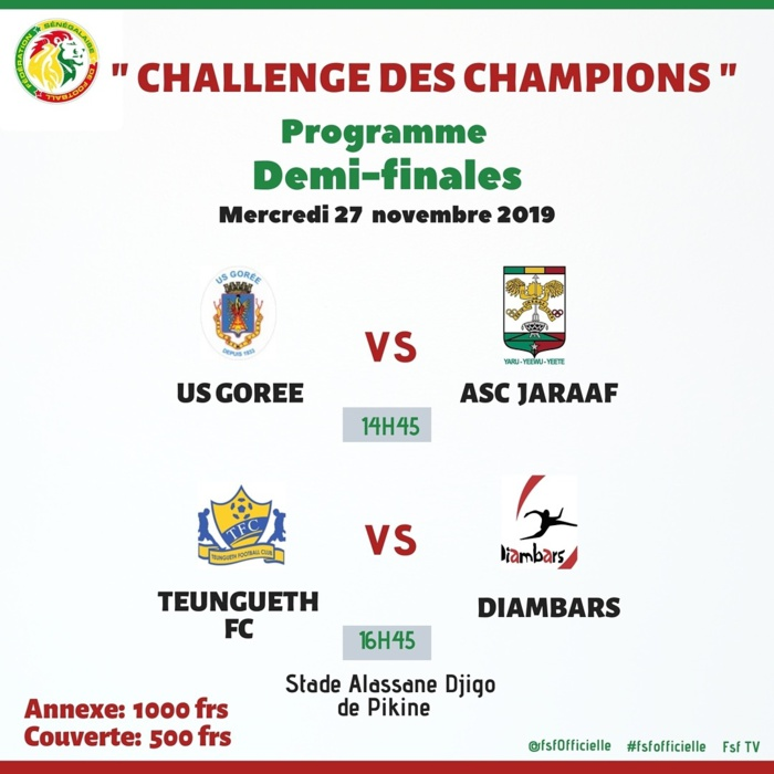 Challenge des champions : US Gorée/ Jaraaf  et Teungueth/Diambars, à l'affiche des demi-finales, ce mercredi à Alassane Djigo