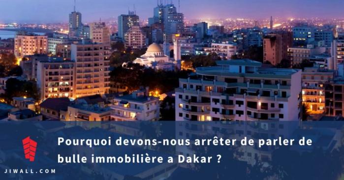 Pourquoi devons-nous arrêter de parler de bulle immobilière a Dakar ?