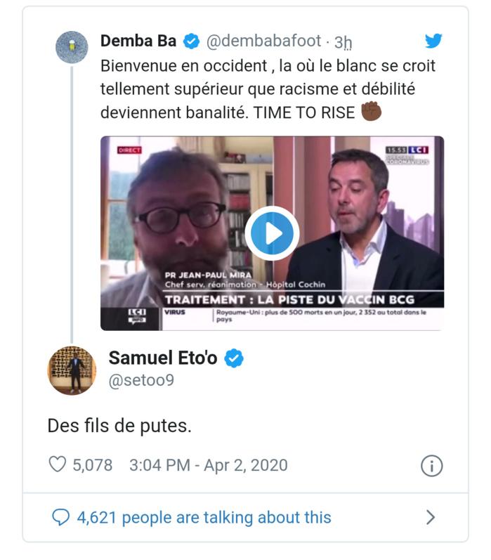 Racisme et Covid-19 : Samuel Eto'o et Demba Bâ s'en prennent violemment à des médecins Français qui veulent se servir de l'Afrique comme cobaye.