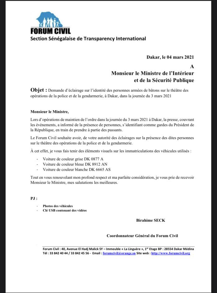 Eclairages sur la «présence de personnes armées sur le théâtre d'opération de la police ce mercredi» : Le Forum Civil a saisi le ministre de l'intérieur.