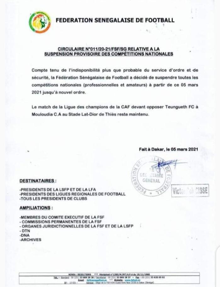 Conséquences des manifestations :  La fédération sénégalaise de football suspend provisoirement les matches.