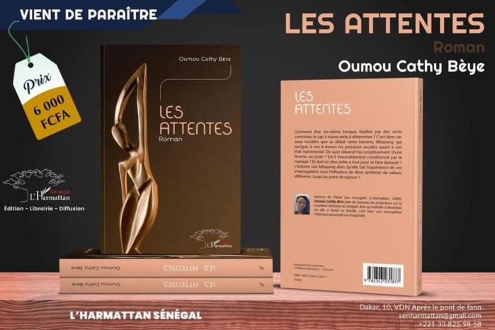 Littérature / Sortie livre : LES ATTENTES de Oumou Cathy Bèye.