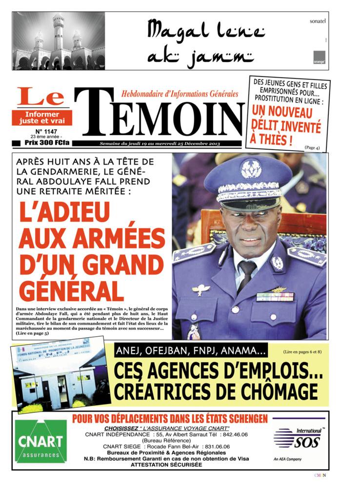 Un article du « Témoin » plein de révélations  Il était une fois, un courageux « haut-com » nommé général Abdoulaye Fall