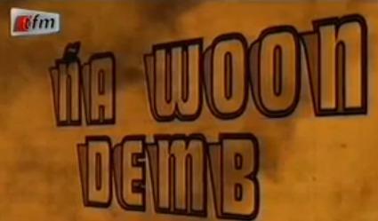 Na Woon Demb - Détoubab Ndiaye - 23 janvier 2014