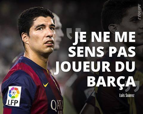 SUAREZ : «Je ne me sens pas joueur du Barça»