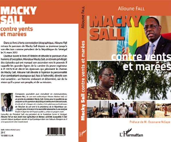 «Macky Sall : contre vents et marées » ALIOUNE !  J'AI LU LE LIVRE (Par Abdoul Aziz WANE)