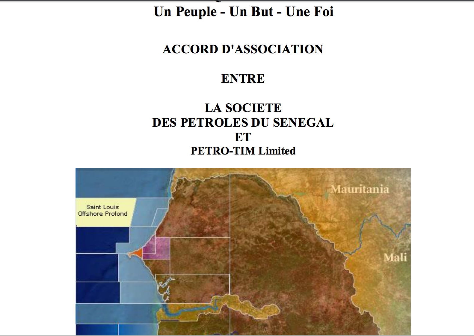 ACCORD D'ASSOCIATION ENTRE LA SOCIETE DES PETROLES DU SENEGAL ET PETRO-TIM Limited - ST LOUIS OFFSHORE PROFOND