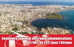 Clôture séminaire régional des radiocommunications : Des décisions essentielles attendues prochainement sur la gestion du spectre