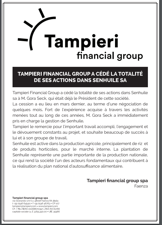 Tampieri Financial Group a cédé la totalité de ses actions dans SENHUILE SA