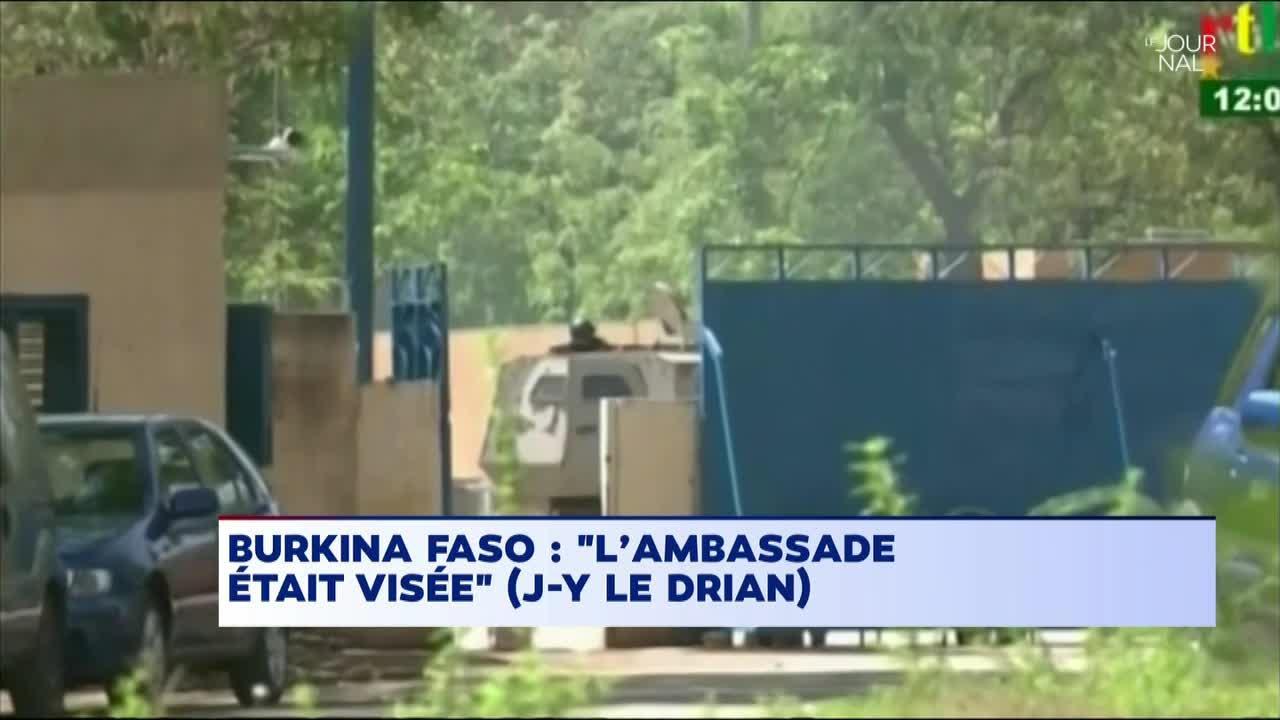 ATTAQUE DE OUAGADOUGOU : L'Ambassade de France était bien la cible des tireurs