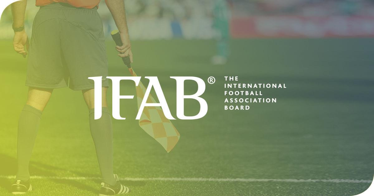 Football / L'IFAB annonce des innovations dans le règlement à partir de Juin 2019 : Tolérance zéro pour les fautes de main, nouvelle règle sur les tirs au but…
