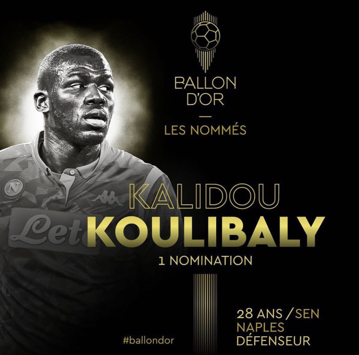 Ballon d'Or 2019 : Kalidou Koulibaly fier de sa nomination