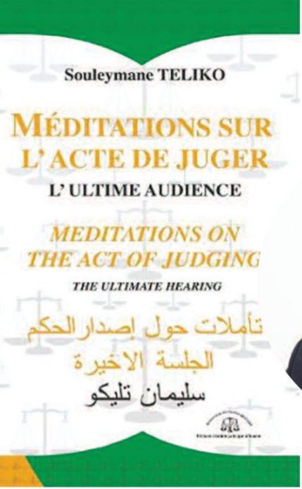 Bonnes feuilles : sortie du livre du magistrat Teliko « Méditations sur l'acte de juger »