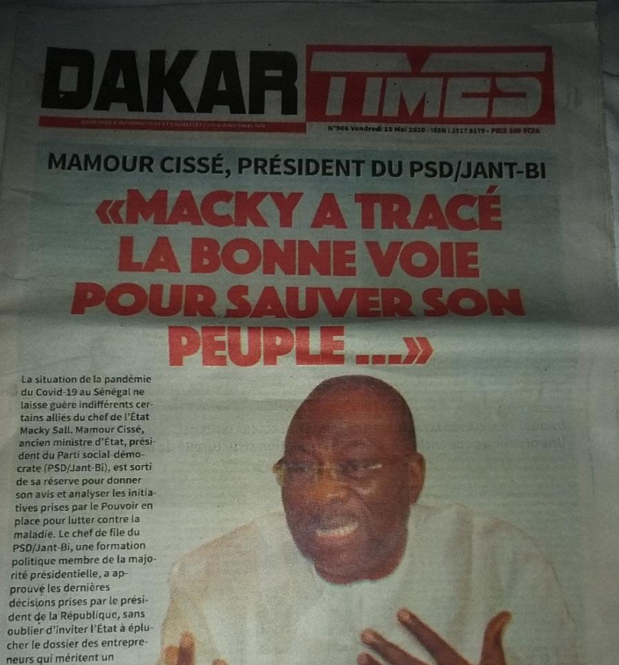 ENTRETIEN AVEC MAMOUR CISSÉ : «Macky Sall a tracé la bonne voie pour sauver le Sénégal...»