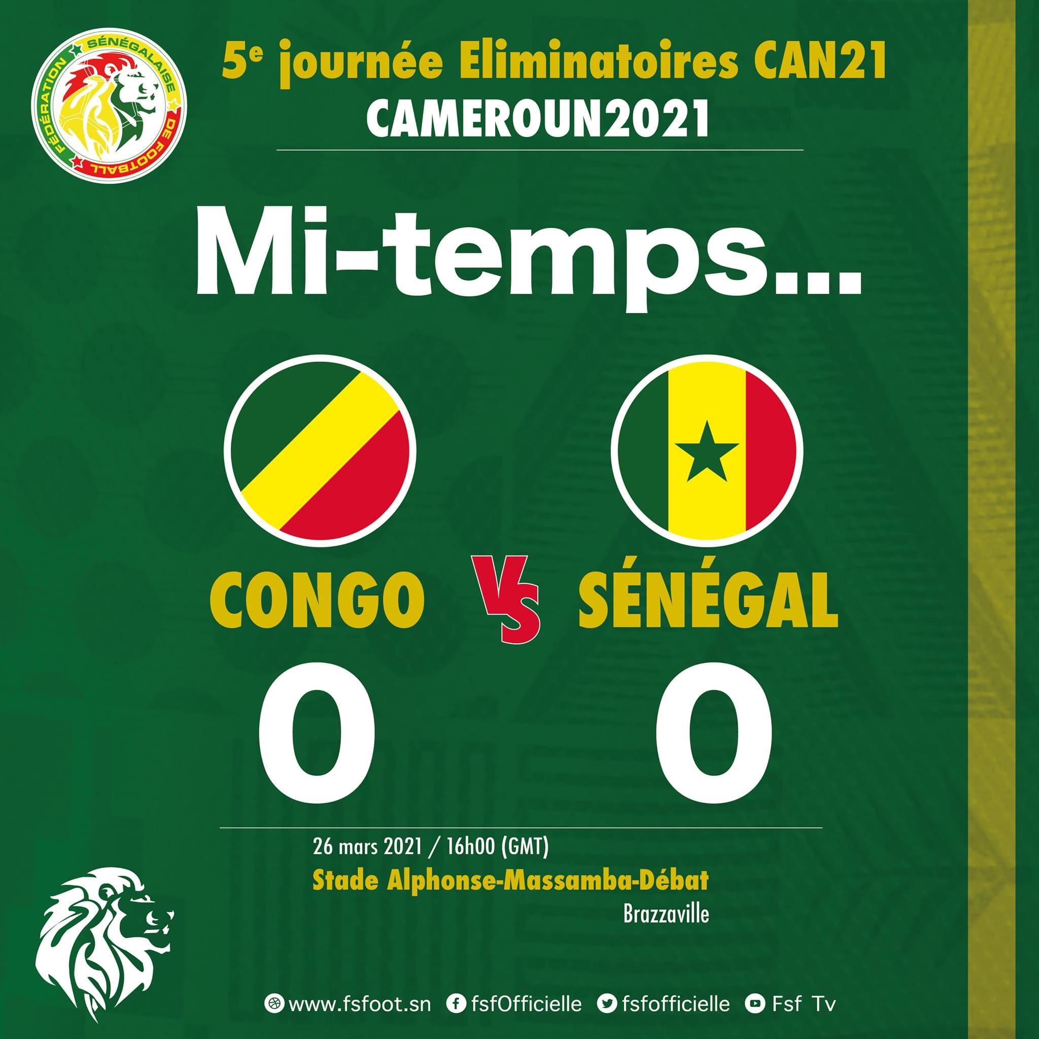 Éliminatoires CAN 2022 / Congo Brazza - Sénégal : Match nul et vierge à la mi-temps (0-0)