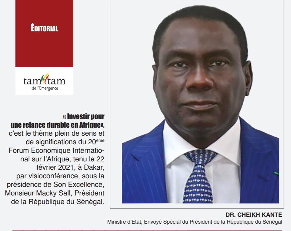 """Editorial """"Tam-Tam"""" de l'Emergence: « Investir pour une relance durable en Afrique» (Par Dr Cheikh Kanté)"""