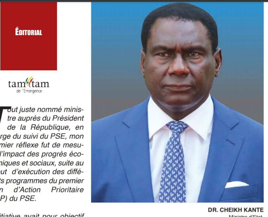 TAM_TAM-EDITORIAL: DR. CHEIKH KANTE Ministre d'Etat, Envoyé Spécial du Président de la République du Sénégal