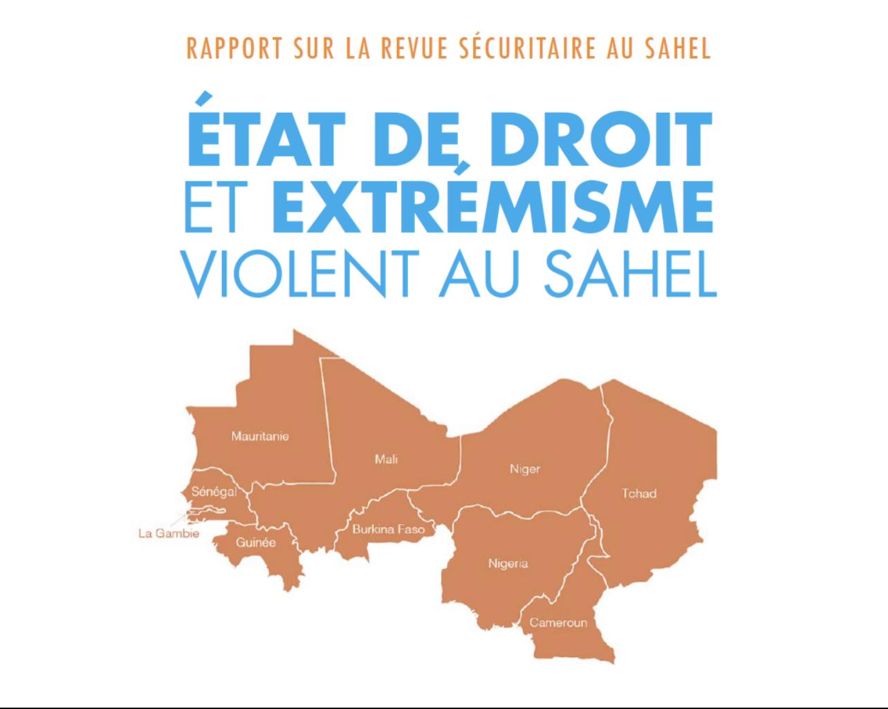 État de droit et extrémisme violent : le diagnostic et les recommandations du Forum sur la revue sécuritaire au Sahel.