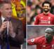 Jamie Carragher préfère Sadio Mané à Salah : « Mané est le meilleur ailier de Liverpool de ces 30 dernières années »
