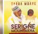 (New Single  Serigne Mountakha ) Tarba Mbaye rend un vibrant hommage au khalife général des Mourides
