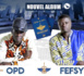 "Nouveau single FESY and OPD ""Degg Na"" Feat. Dip Doundou Guiss"