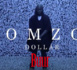 Le Nouveau clip de Omzo Dollar