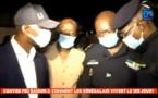 Couvre-Feu à Dakar : Le ministre Antoine Felix Diome à la rencontre des policiers sur le terrain