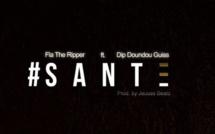 """Fla The Ripper feat Dip Doundeu Guiss """"Sante"""""""