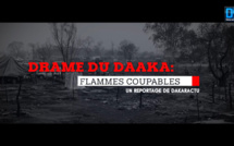 Drame du Daaka : Flammes coupables (Reportage Vidéo)