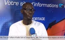 Me Tine : « L'affaire Khalifa Sall relève de la politique...  La liberté d'expression sur les réseaux sociaux risque d'être fragilisée avec l'affaire Oulèye Mané »